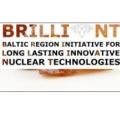Projekt BRILLIANT (Baltic Region Initiative for Long Lasting InnovAtive Nuclear Technologies).
