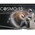 COSMO-15: Fundamenty Wszechświata pod lupą światowej konferencji fizyków w Warszawie